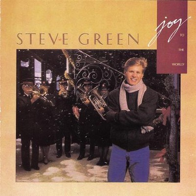 Joy to the World  [Music Download] -     By: Steve Green