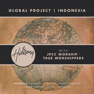Global Project Indonesia (with JPCC Worship / True Worshippers)  [Music Download] -     By: Hillsong Global Project