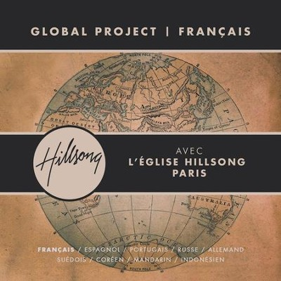 Global Project Francais (with Hillsong Church Paris)  [Music Download] -     By: Hillsong Global Project