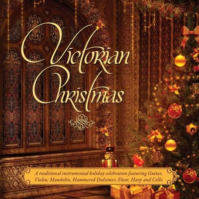 Victorian Christmas: A Traditional Victorian Instrumental Holiday Celebration  [Music Download] -     By: Craig Duncan