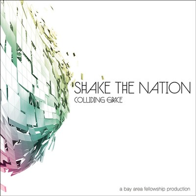 Colliding Grace  [Music Download] -     By: Shake The Nation