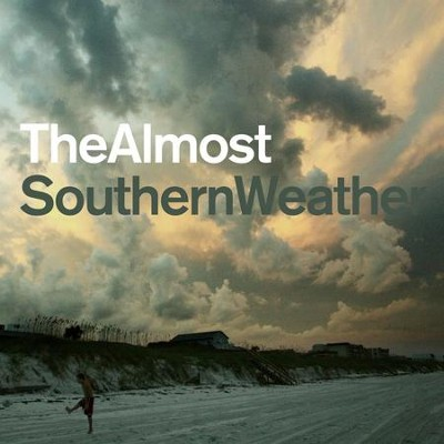 Southern Weather  [Music Download] -     By: The Almost
