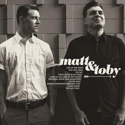 Matt & Toby  [Music Download] -     By: Matt & Toby