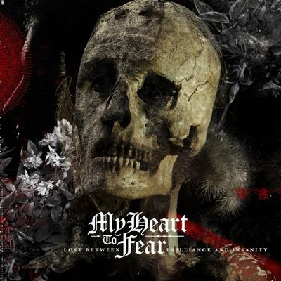 Lost Between Brilliance and Insanity  [Music Download] -     By: My Heart To Fear
