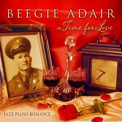 A Time for Love: Jazz Piano Romance  [Music Download] -     By: Beegie Adair Trio
