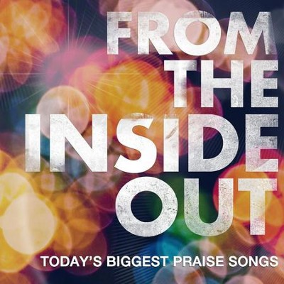 From the Inside Out  [Music Download] -     By: Various Artists