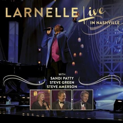 It Is Well with My Soul (Live) [feat. Steve Green and Steve Amerson]  [Music Download] -     By: Larnelle Harris