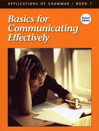 Applications of Grammar Book 1: Basics for Communicating Effectively, Grade  7