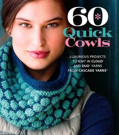 60 Quick Cowls Luxurious Projects To Knit In Cloud And Duo Yarns