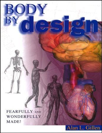 Body By Design Alan L Gillen 9780890512968