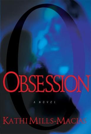 Obsession Ebook Kathi Mills Macias 9781433671036 Christianbook