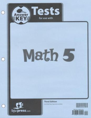 BJU Press Math Grade 5 Tests Answer Key, Third Edition ...