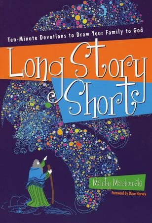 long story short ten minute devotions to draw your family to god marty machowski 9781935273813 christianbookcom - Christmas Devotional Stories