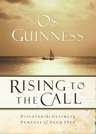 Rising To The Call Ebook Os Guinness 9781418517274