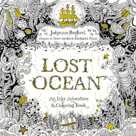 Lost Ocean An Inky Adventure And Coloring Book Johanna Basford 9780143108993