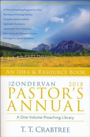 Zondervan 2018 Pastors Annual An Idea And Resource Book TT Crabtree 9780310536635