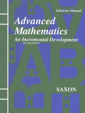 saxon advanced math solutions manual 9781565770423 christianbook com rh christianbook com Saxon Advanced Math Course Description Saxon Advanced Math Course Description