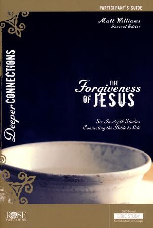 The Forgiveness Of Jesus - Particpant Guide - PDF Download [Download]