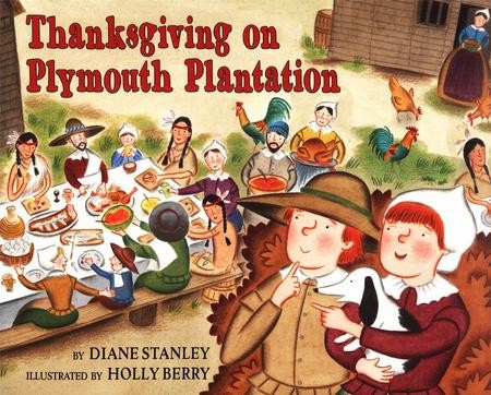 Thanksgiving on Plymouth Plantation: Diane Stanley ...