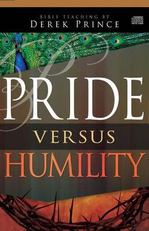 Pride Versus Humility Audio Book On Cd Derek Prince 9781629117072 Christianbook Com