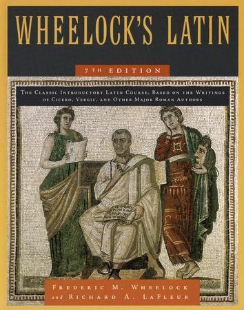 Wheelocks latin 7th edition edited by richard a lafleur by wheelocks latin 7th edition edited by richard a lafleur by frederic m wheelock 9780061997211 christianbook fandeluxe Gallery