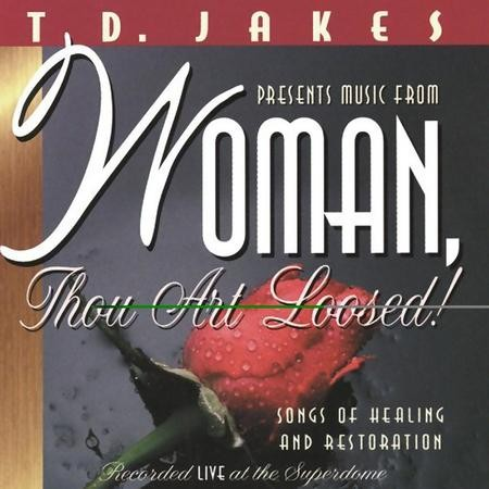 Woman, Thou Art Loosed [Spoken Word] [Music Download]
