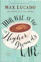 Miracle at the Higher Grounds Cafe - Slightly Imperfect