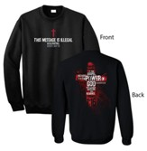 This Shirt Is Illegal Sweatshirt, Black, Small
