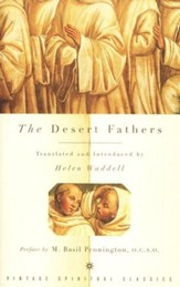 The Desert Fathers [Helen Waddell]