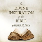 The Divine Inspiration of the Bible - unabridged audiobook on CD