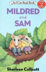 Mildred and Sam: An I Can Read Book, Level 2 (Reading with Help)