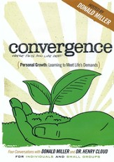 Personal Growth: Learning to Meet the Demands of Life (Conversations with Donald Miller and Dr. Henry Cloud)