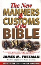 The New Manners & Customs of the Bible  - Slightly Imperfect