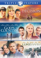Decision/God's Country/Lukewarm - Triple Feature