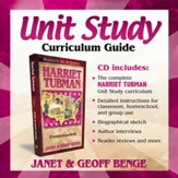 Heroes of History: Harriet Tubman  Unit Study Curriculum Guide