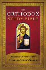 The Orthodox Study Bible - Hardcover edition