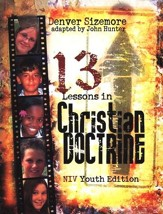 Thirteen Lessons on Christian Doctrine, Youth Edition