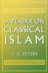 A Reader in Classical Islam