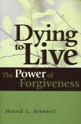 Dying to Live The Power of Forgiveness - Slightly Imperfect