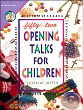 Fifty-Two Opening Talks for Children