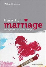 The Art of Marriage: Getting to the Heart of God's Design, DVD Leader Kit