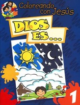Coloreando con Jesús: Dios Es...  (Coloring with Jesus: God is... )