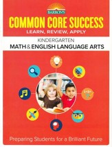 Barron's Common Core Success: Math & English Language Arts, Kindergarten