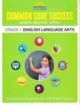 Barron's Common Core Success:  English Language Arts, Grade 1