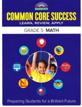 Barron's Common Core Success: Math, Grade 5