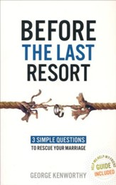 Before the Last Resort: 3 Simple Questions to Rescue