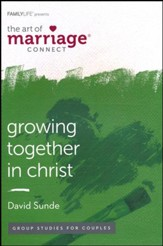 Growing Together in Christ: The Art of Marriage Connect