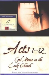Acts 1-12: God Moves in the Early Church Fisherman Bible Studies