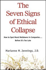 The Seven Signs of Ethical Collapse