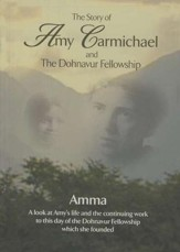 The Story of Amy Carmichael